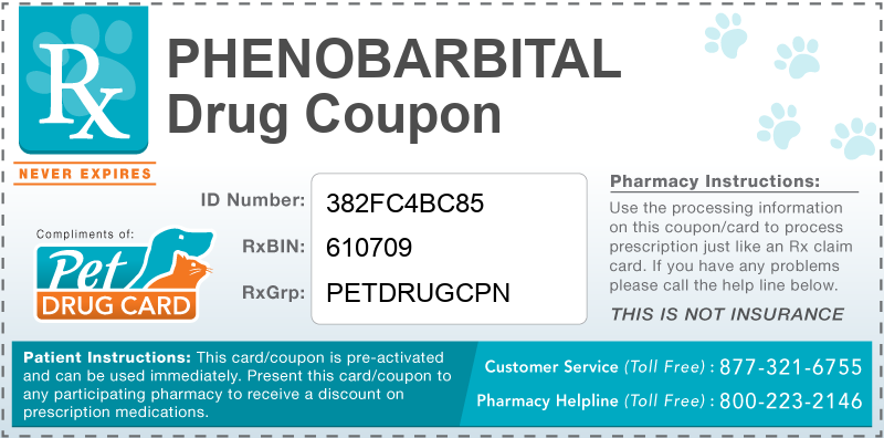Phenobarbital Discount Pharmacy Coupon - This free pet drug coupon is pre-activated